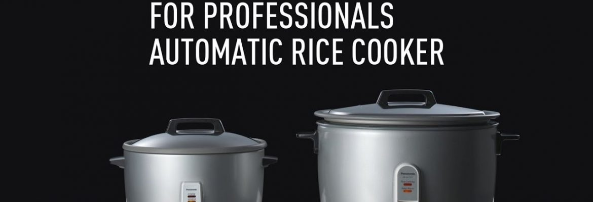 Panasonic commercial rice cookers